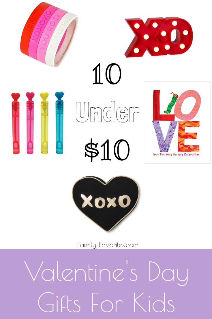 10 Under $10 - Valentine's Day Gifts For Kids