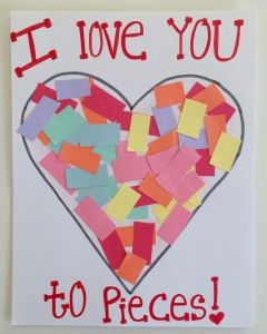 14 Valentine's Day Crafts For Toddlers - I Love You To Pieces Card