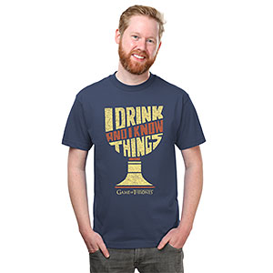20 Geek Gifts For Him Under $20 - Game of Thrones I Drink and I Know Things T-Shirt