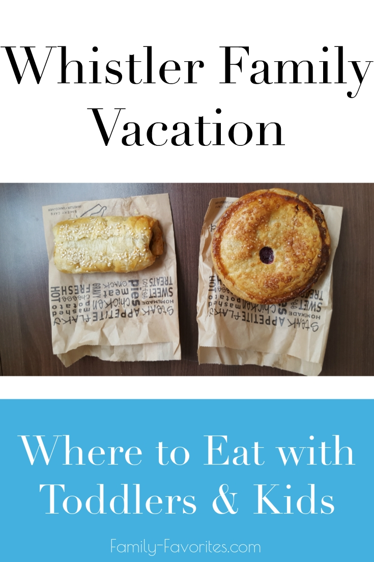 Whistler Family Vacation - Where to Eat with Toddlers and Kids