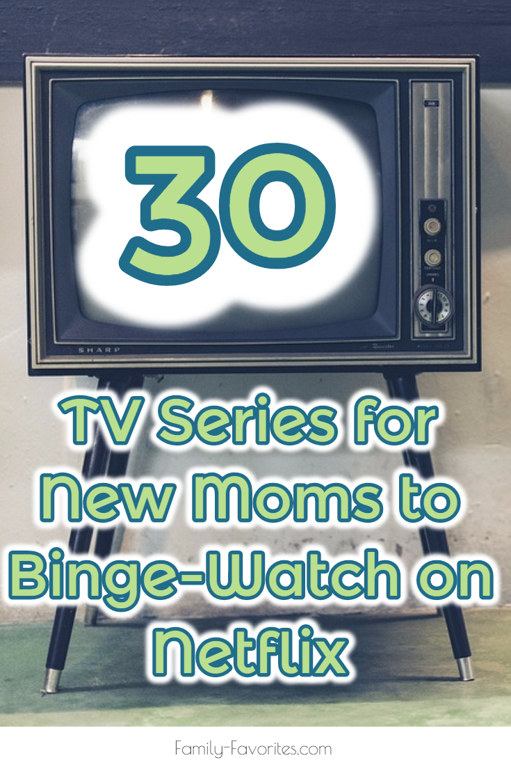 TV Series for New Moms