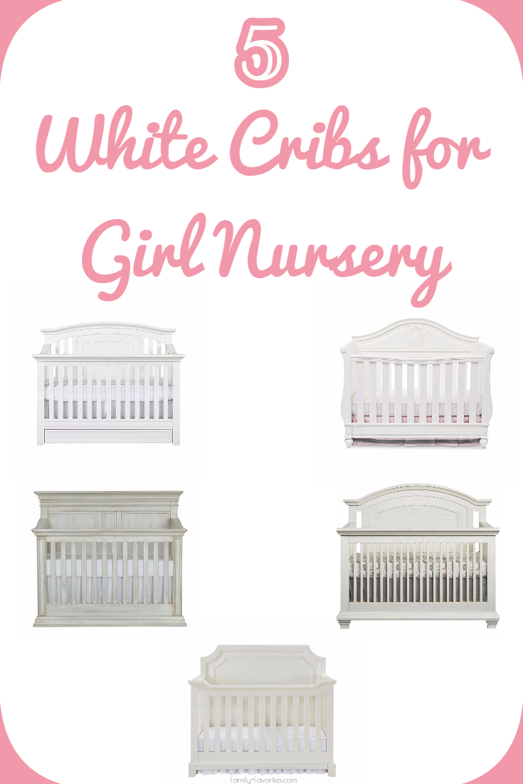 5 White Cribs for Girl Nursery